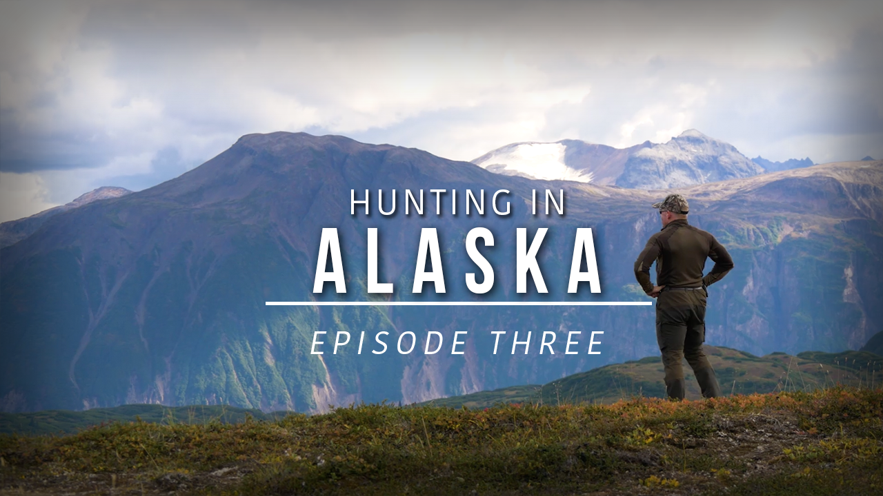 Hunting in Alaska – Episode 3: Our Adventure Begins